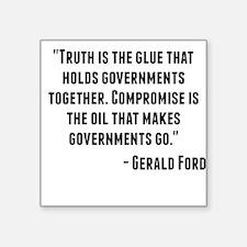 Gerald Ford Quote Sticker