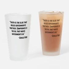 Gerald Ford Quote Drinking Glass