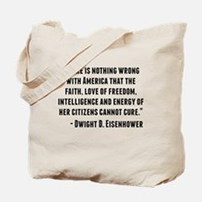 Dwight D. Eisenhower Quote Tote Bag