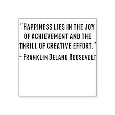 Franklin Delano Roosevelt Quote Sticker