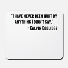 Calvin Coolidge Quote Mousepad