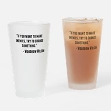 Woodrow Wilson Quote Drinking Glass