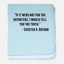 Chester A. Arthur Quote baby blanket