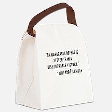 Millard Fillmore Quote Canvas Lunch Bag