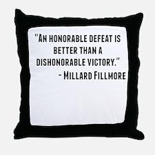Millard Fillmore Quote Throw Pillow