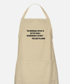 Millard Fillmore Quote Apron