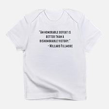Millard Fillmore Quote Infant T-Shirt