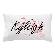 Kyleigh Artistic Name Design with Hear Pillow Case