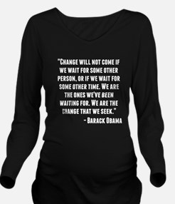 Barack Obama Quote Long Sleeve Maternity T-Shirt