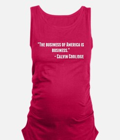 Calvin Coolidge Quote Maternity Tank Top