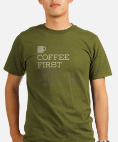 Coffee Then Calculus T-Shirt