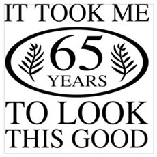 Funny 65th Birthday Poster