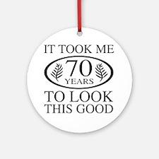 Funny 70th Birthday Round Ornament