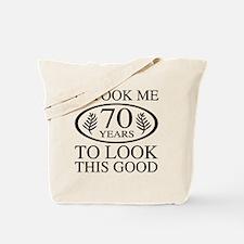 Funny 70th Birthday Tote Bag