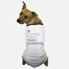 Coffee Then Canasta Dog T-Shirt