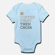 Coffee Then Choir Body Suit