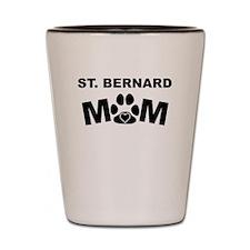 St. Bernard Mom Shot Glass