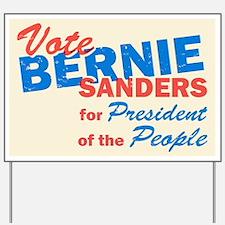 Bernie Sanders for President V5 Yard Sign