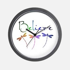Believe...dragonflies Wall Clock