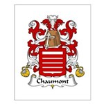 Chaumont Family Crest  Small Poster