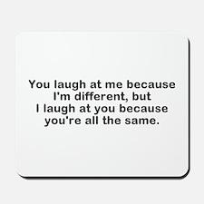 I Am Different Mousepad