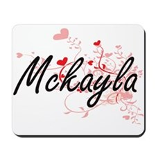 Mckayla Artistic Name Design with Hearts Mousepad