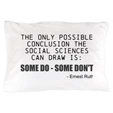 Only Conclusion Pillow Case