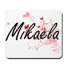 Mikaela Artistic Name Design with Hearts Mousepad