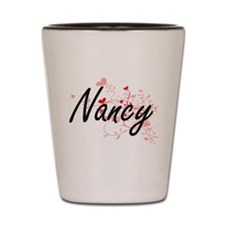 Nancy Artistic Name Design with Hearts Shot Glass