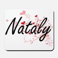 Nataly Artistic Name Design with Hearts Mousepad