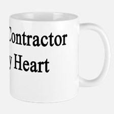 A General Contractor Owns My Heart  Mug