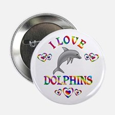 """I Love Dolphins 2.25"""" Button"""