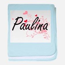 Paulina Artistic Name Design with Hea baby blanket