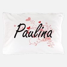 Paulina Artistic Name Design with Hear Pillow Case