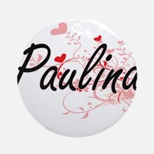 Paulina Artistic Name Design with Ornament (Round)