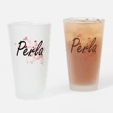 Perla Artistic Name Design with Hea Drinking Glass