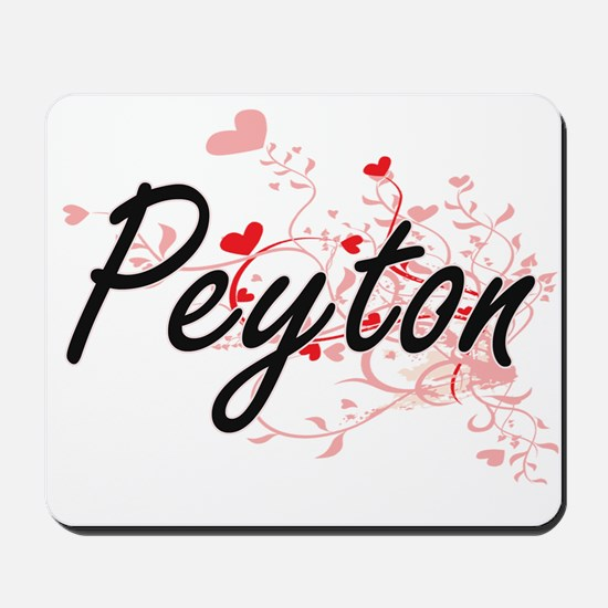 Peyton Artistic Name Design with Hearts Mousepad