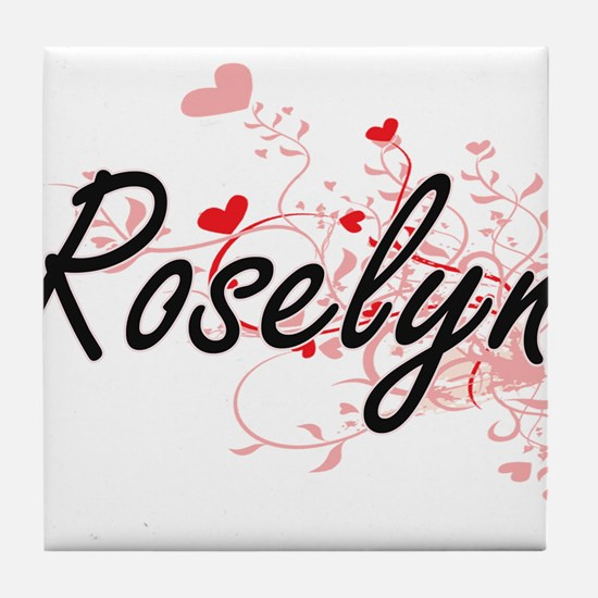 Roselyn Artistic Name Design with Hea Tile Coaster