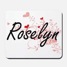 Roselyn Artistic Name Design with Hearts Mousepad