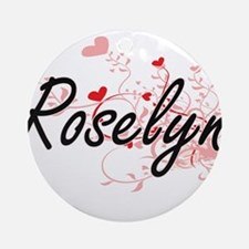 Roselyn Artistic Name Design with Ornament (Round)