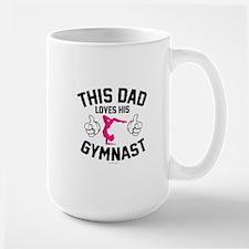 This Dad Loves His Gymnast Mugs