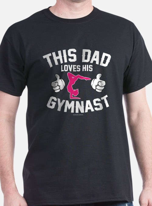 This Dad Loves His Gymnast T-Shirt