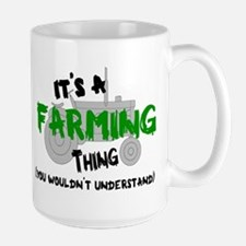IT'S A FARMING THING, YOU WOULDN'T UNDE Large Mug