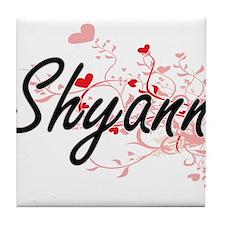 Shyann Artistic Name Design with Hear Tile Coaster