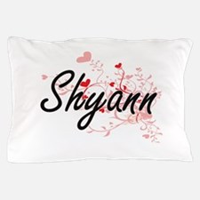 Shyann Artistic Name Design with Heart Pillow Case