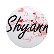 Shyann Artistic Name Design with Ornament (Round)