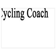 My Wife Is The Hottest Cycling Coach Poster