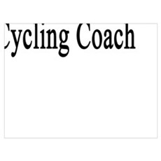 My Girlfriend Is The Hottest Cycling Coach Poster