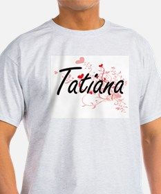 Tatiana Artistic Name Design with Hearts T-Shirt