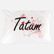 Tatum Artistic Name Design with Hearts Pillow Case